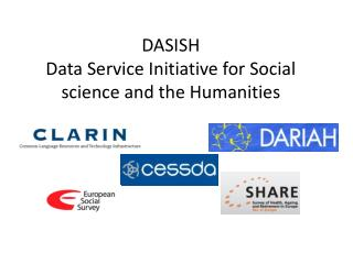 DASISH Data Service Initiative for Social science and the Humanities