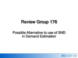 Review Group 176