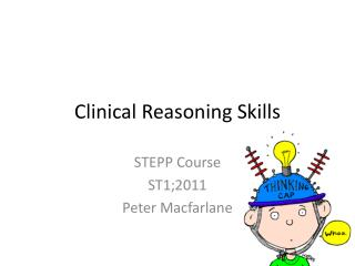 Clinical Reasoning Skills