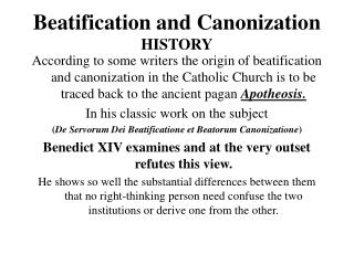 Beatification and Canonization  HISTORY
