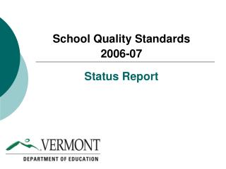 School Quality Standards  2006-07