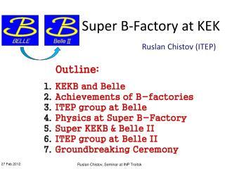 Super B-Factory at KEK