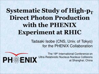 Systematic Study of High-p T  Direct Photon Production with the PHENIX Experiment at RHIC