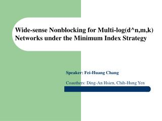 Wide-sense Nonblocking for Multi-log(d^n,m,k) Networks under the Minimum Index Strategy