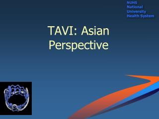 TAVI: Asian Perspective