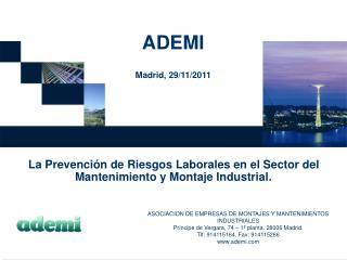 ADEMI Madrid, 29/11/2011