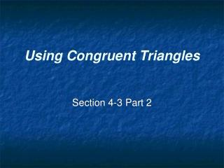 Using Congruent Triangles