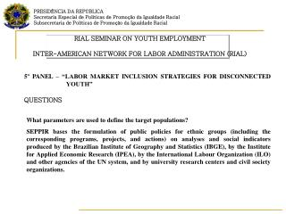 RIAL SEMINAR ON YOUTH EMPLOYMENT INTER-AMERICAN NETWORK FOR LABOR ADMINISTRATION (RIAL)