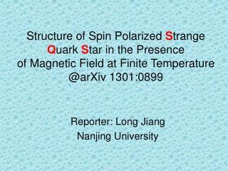 Reporter: Long Jiang  Nanjing University