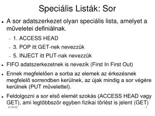 Speciális Listák: Sor
