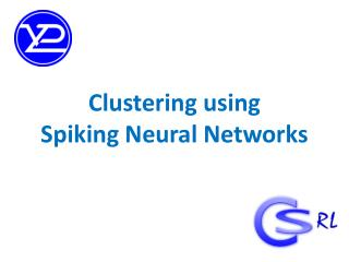 Clustering using  Spiking Neural Networks