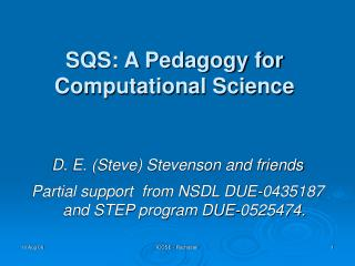 SQS: A Pedagogy for Computational Science