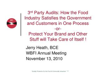 Jerry Heath, BCE WBFI Annual Meeting November 13, 2010