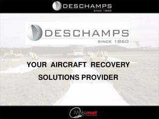 YOUR  AIRCRAFT  RECOVERY SOLUTIONS PROVIDER