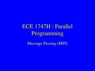 ECE 1747H : Parallel Programming