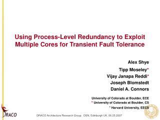Using Process-Level Redundancy to Exploit Multiple Cores for Transient Fault Tolerance