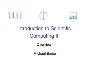 Introduction to Scientific Computing II