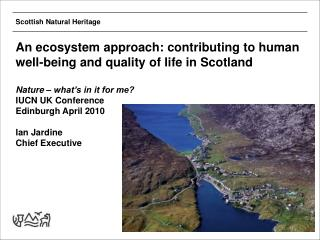 An ecosystem approach: contributing to human well-being and quality of life in Scotland