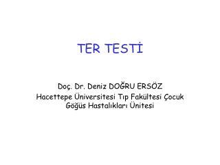 TER TEST?