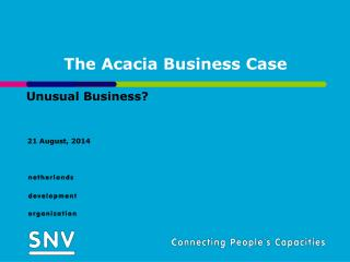 The Acacia Business Case