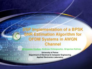 DSP Implementation of a BPSK SNR Estimation Algorithm for OFDM Systems in AWGN Channel