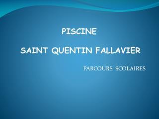 PARCOURS  SCOLAIRES