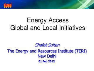 Energy Access  Global and Local Initiatives