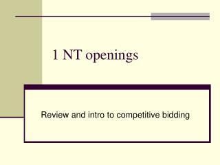 1 NT openings