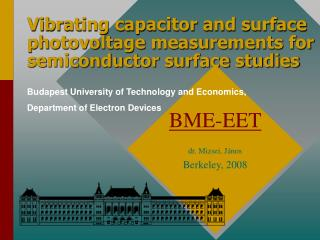 Vibrating capacitor and surface photovoltage measurements for semiconductor surface studies