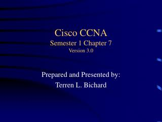 Cisco CCNA Semester 1 Chapter 7 Version 3.0