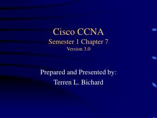 Cisco CCNA Semester 1 Chapter 7 Version 3.0