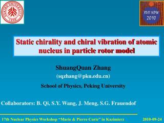 ShuangQuan Zhang (sqzhang@pku) School of Physics, Peking University