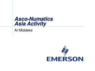 Asco-Numatics Asia Activity