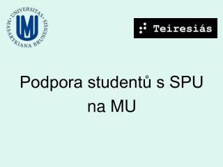 Podpora studentů s SPU na MU