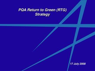 PQA Return to Green (RTG) Strategy