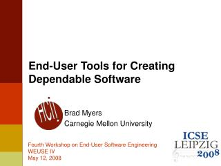 End-User Tools for Creating Dependable Software