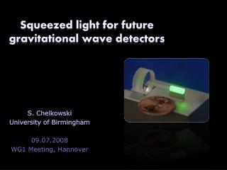 Squeezed light for future gravitational wave detectors