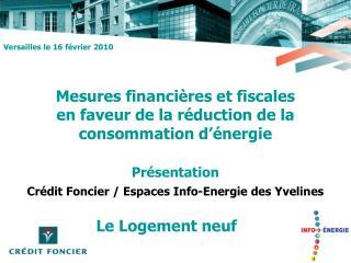 Mesures financières et fiscales  en faveur de la réduction de la consommation d'énergie