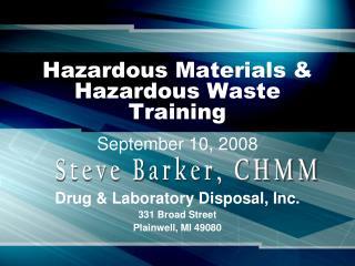 Hazardous Materials & Hazardous Waste Training