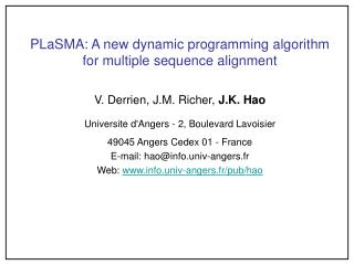 PLaSMA: A new dynamic programming algorithm for multiple sequence alignment
