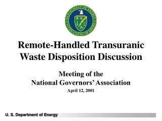 Remote-Handled Transuranic Waste Disposition Discussion