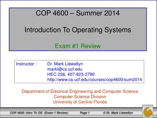 COP 4600 – Summer 2014 Introduction To Operating Systems Exam #1 Review