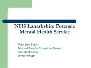 NHS Lanarkshire Forensic Mental Health Service