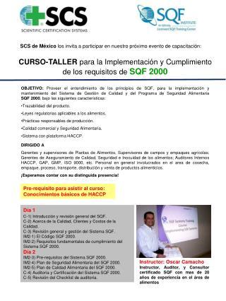 CURSO-TALLER  para la Implementación y Cumplimiento de los requisitos de  SQF 2000