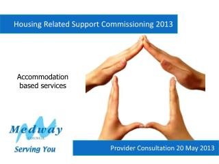 Housing Related Support Commissioning 2013