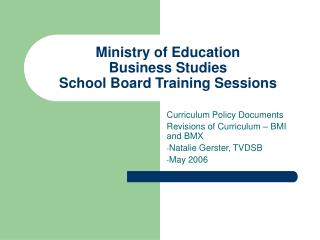 Ministry of Education Business Studies School Board Training Sessions