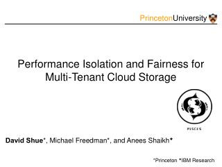 Performance Isolation and Fairness for Multi-Tenant Cloud Storage