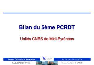 Bilan du 5ème PCRDT