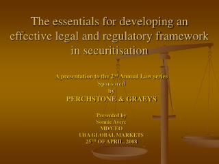 The essentials for developing an effective legal and regulatory framework in securitisation