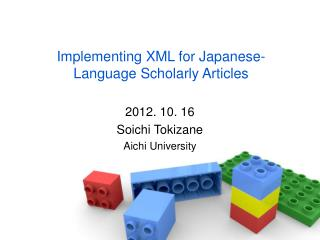 Implementing XML for Japanese-Language Scholarly Articles